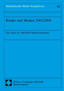 Kinder und Medien 2003/2004 von Frey-Vor,  Gerlinde, Schumacher,  Gerlinde