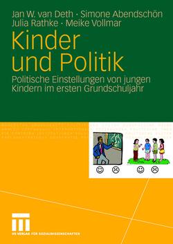 Kinder und Politik von Abendschön,  Simone, Rathke,  Julia, van Deth,  Jan W., Vollmar,  Meike