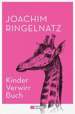 Kinder-Verwirr-Buch und Geheimes Kinder-Spiel-Buch von Ringelnatz,  Joachim