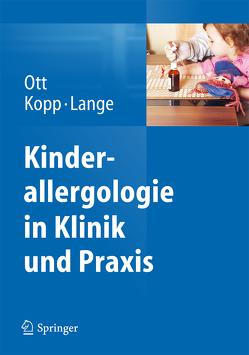 Kinderallergologie in Klinik und Praxis von Kopp,  Matthias V., Lange,  Lars, Ott,  Hagen