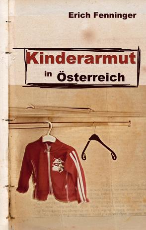 Kinderarmut in Österreich von Fenninger,  Erich