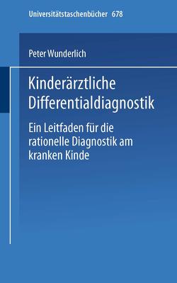 Kinderärztliche Differentialdiagnostik von Wunderlich,  P.