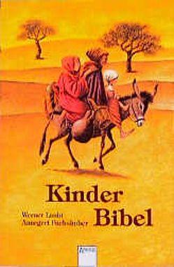 Kinderbibel von Fuchshuber,  Annegert, Laubi,  Werner
