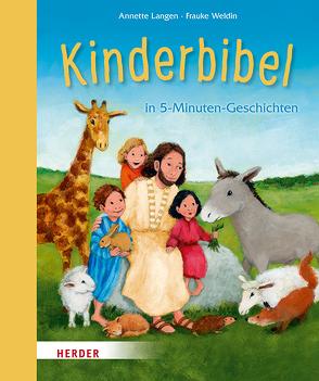 Kinderbibel von Langen,  Annette, Weldin,  Frauke