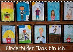 """Kinderbilder """"Das bin ich"""" (Tischkalender 2019 DIN A5 quer) von Kristin von Montfort,  Gräfin"""