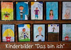 """Kinderbilder """"Das bin ich"""" (Wandkalender 2019 DIN A2 quer) von Kristin von Montfort,  Gräfin"""