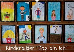 """Kinderbilder """"Das bin ich"""" (Wandkalender 2019 DIN A3 quer) von Kristin von Montfort,  Gräfin"""
