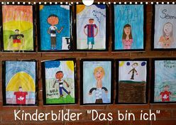 """Kinderbilder """"Das bin ich"""" (Wandkalender 2019 DIN A4 quer) von Kristin von Montfort,  Gräfin"""