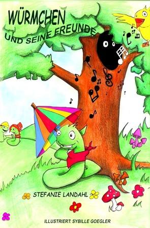Kinderbuch Würmchen und seine Freunde von Landahl,  Stefanie