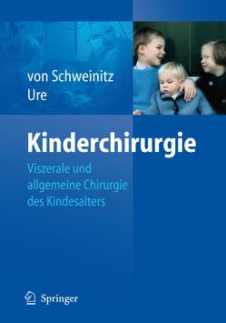 Kinderchirurgie von Schweinitz,  Dietrich, Ure,  Benno