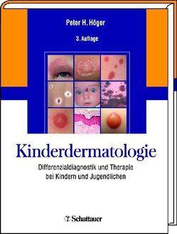 Kinderdermatologie von Harper,  John, Höger,  Peter H