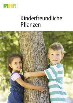 Kinderfreundliche Pflanzen von Pretscher,  Peter
