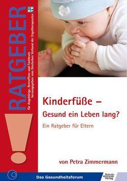Kinderfüße – Gesund ein Leben lang? von Zimmermann,  Petra