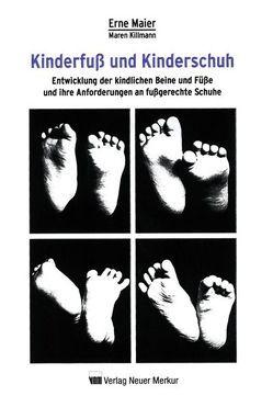 Kinderfuß und Kinderschuh von Maier,  Erne