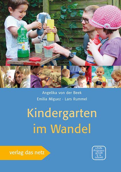 Kindergarten im wandel von miguez emilia rummel lars for Raumgestaltung lyrik