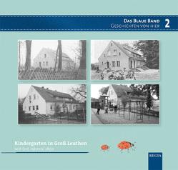 Kindergarten in Groß Leuthen seit 1892 von Exler,  Christine, Lüben,  Viola