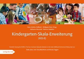 Kindergarten-Skala-Erweiterung (KES-E) von Kluczniok,  Katharina, Nattefort,  Rebecca, Roßbach,  Hans-Günther, Tietze,  Wolfgang