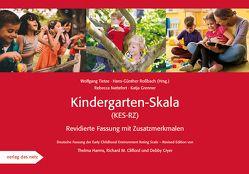 Kindergarten-Skala (KES-RZ) von Grenner,  Katja, Nattefort,  Rebecca, Roßbach,  Hans-Günther, Tietze,  Wolfgang