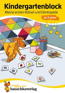 Kindergartenblock – Meine ersten Rätsel und Denkspiele ab 3 Jahre, A5-Block von Dengl,  Sabine, Maier,  Ulrike