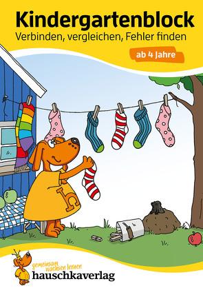 Kindergartenblock – Verbinden, vergleichen, Fehler finden ab 4 Jahre von Bayerl,  Linda, Dengl,  Sabine