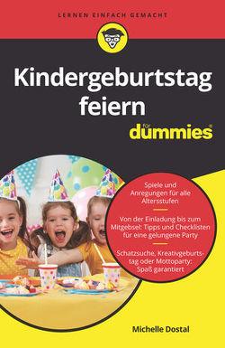 Kindergeburtstag feiern für Dummies von Dostal,  Michelle