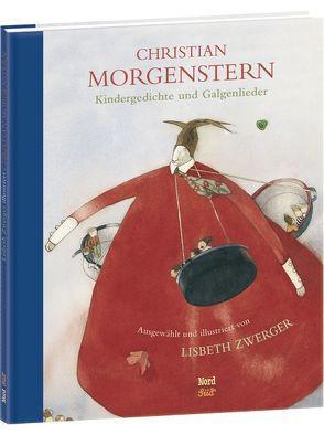 Kindergedichte und Galgenlieder von Morgenstern,  Christian, Zwerger,  Lisbeth