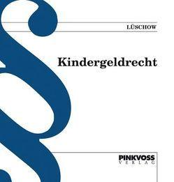 Kindergeldrecht von Lüschow,  Reinhard