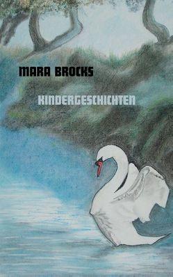 Kindergeschichten von Brocks,  Mara