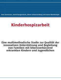 Kinderhospizarbeit von Bungenstock,  Astrid, Jennessen,  Sven, Kleinhempel,  Joana, Schwarzenberg,  Eileen