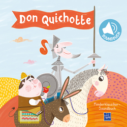 Kinderklassiker-Soundbuch – Don Quichotte