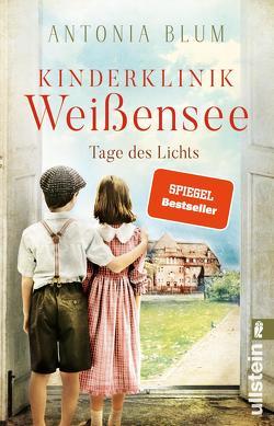 Kinderklinik Weißensee – Tage des Lichts von Blum,  Antonia