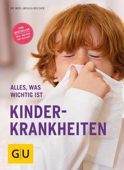 Kinderkrankheiten von Keicher,  Ursula