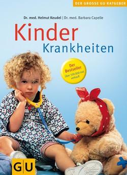 Kinderkrankheiten von Capelle,  Barbara, Keudel,  Helmut