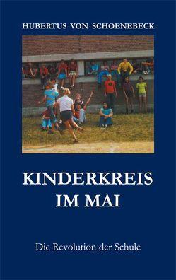 Kinderkreis im Mai von Schoenebeck,  Hubertus von