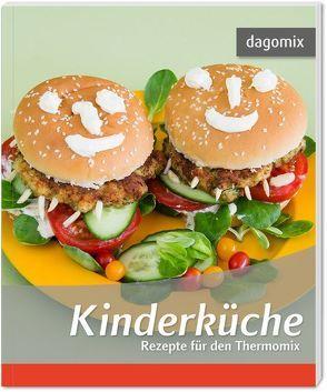 Kinderküche Rezepte für den Thermomix von Dargewitz,  Andrea, Dargewitz,  Gabriele