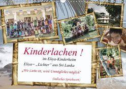 Kinderlachen! im Eliya-Kinderheim (Wandkalender 2018 DIN A3 quer) von Stein,  Gaby