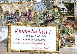 Kinderlachen! im Eliya-Kinderheim (Wandkalender 2018 DIN A4 quer) von Stein,  Gaby