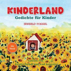 Kinderland von Foessl,  Irmhild, Jomeyer,  Axel, Perndl,  Kristin