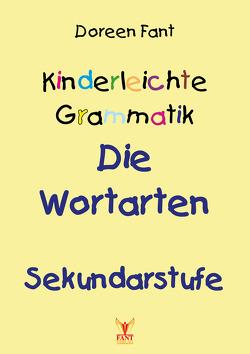 Kinderleichte Grammatik: Die Wortarten Sekundarstufe von Fant,  Doreen
