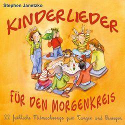 Kinderlieder für den Morgenkreis von Breuer,  Kati, Janetzko,  Stephen