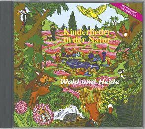 Kinderlieder in der Natur – Wald und Heide von Dingler,  Karl H, Paletta,  Friedrich