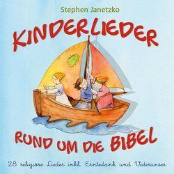 Kinderlieder rund um die Bibel von Janetzko,  Stephen