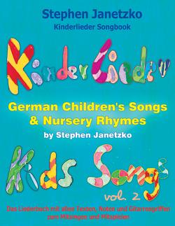 Kinderlieder Songbook – German Children's Songs & Nursery Rhymes – Kids Songs, Vol. 2. von Janetzko,  Stephen