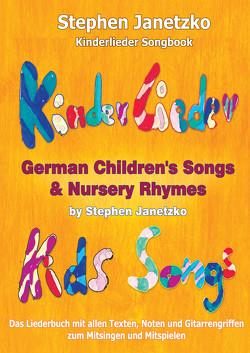 Kinderlieder Songbook – German Children's Songs & Nursery Rhymes – Kids Songs von Janetzko,  Stephen