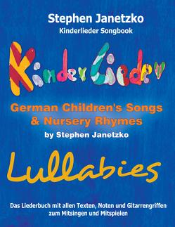 Kinderlieder Songbook – German Children's Songs & Nursery Rhymes – Lullabies von Janetzko,  Stephen