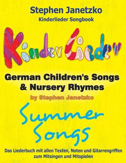 Kinderlieder Songbook – German Children's Songs & Nursery Rhymes – Summer Songs von Janetzko,  Stephen