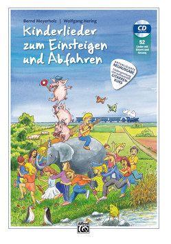 Kinderlieder zum Einsteigen und Abfahren von Hering,  Wolfgang, Meyerholz,  Bernd