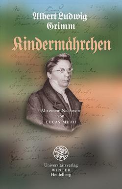Kindermaehrchen von Grimm,  Albert Ludewig, Muth,  Lucas