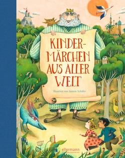 Kindermärchen aus aller Welt von Schäfer,  Jasmin, Subey-Cramer,  Antje
