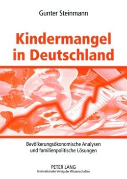 Kindermangel in Deutschland von Steinmann,  Gunter